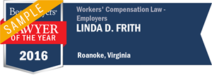 Linda D. Frith has earned a Lawyer of the Year award for 2016!