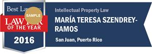 María Teresa Szendrey Ramos has earned a Lawyer of the Year award for 2016!