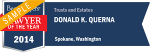Donald K. Querna has earned a Lawyer of the Year award for 2014!