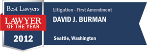 David J. Burman has earned a Lawyer of the Year award for 2012!