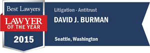 David J. Burman has earned a Lawyer of the Year award for 2015!