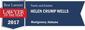 Helen Crump Wells has earned a Lawyer of the Year award for 2017!