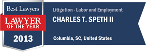 Charles T. Speth II has earned a Lawyer of the Year award for 2013!