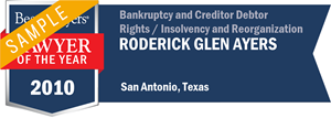 Roderick Glen Ayers has earned a Lawyer of the Year award for 2010!