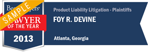 Foy R. Devine has earned a Lawyer of the Year award for 2013!