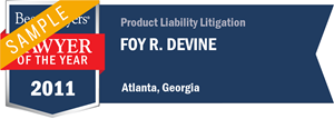 Foy R. Devine has earned a Lawyer of the Year award for 2011!