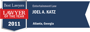 Joel A. Katz has earned a Lawyer of the Year award for 2011!