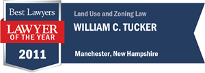 William C. Tucker has earned a Lawyer of the Year award for 2011!