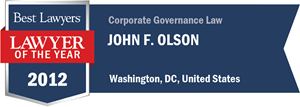 John F. Olson has earned a Lawyer of the Year award for 2012!