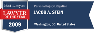 Jacob A. Stein has earned a Lawyer of the Year award for 2009!