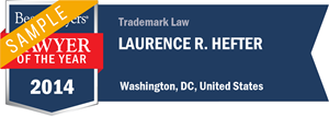 Laurence R. Hefter has earned a Lawyer of the Year award for 2014!