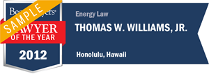 Thomas W. Williams, Jr. has earned a Lawyer of the Year award for 2012!