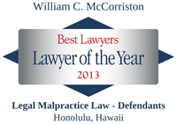 Best Lawyers | Lawyer of the year 2013| Legal Malpractice Law- Defendants Honolulu