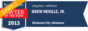 Drew Neville, Jr. has earned a Lawyer of the Year award for 2013!