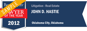 John D. Hastie has earned a Lawyer of the Year award for 2012!