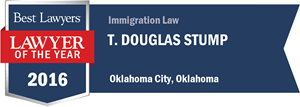 T. Douglas Stump has earned a Lawyer of the Year award for 2016!