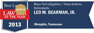 Leo M. Bearman, Jr. has earned a Lawyer of the Year award for 2013!