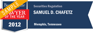 Samuel D. Chafetz has earned a Lawyer of the Year award for 2012!