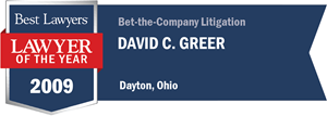 David C. Greer has earned a Lawyer of the Year award for 2009!