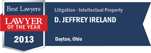 D. Jeffrey Ireland has earned a Lawyer of the Year award for 2013!
