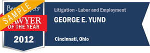 George E. Yund has earned a Lawyer of the Year award for 2012!