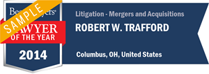 Robert W. Trafford has earned a Lawyer of the Year award for 2014!