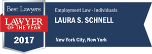 Laura S. Schnell has earned a Lawyer of the Year award for 2017!