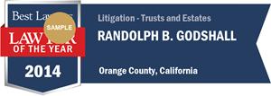 Randolph B. Godshall has earned a Lawyer of the Year award for 2014!