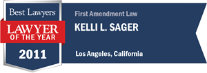 Kelli L. Sager has earned a Lawyer of the Year award for 2011!