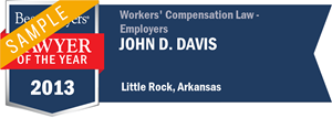 John D. Davis has earned a Lawyer of the Year award for 2013!