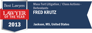 Fred Krutz has earned a Lawyer of the Year award for 2013!
