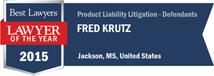 Fred Krutz has earned a Lawyer of the Year award for 2015!