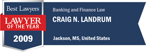 Craig N. Landrum has earned a Lawyer of the Year award for 2009!
