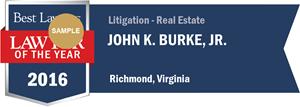 John K. Burke, Jr. has earned a Lawyer of the Year award for 2016!