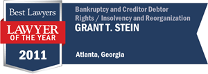 Grant T. Stein has earned a Lawyer of the Year award for 2011!