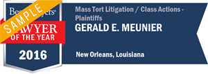 Gerald E. Meunier has earned a Lawyer of the Year award for 2016!