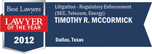 Timothy R. McCormick has earned a Lawyer of the Year award for 2012!