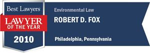 Robert D. Fox has earned a Lawyer of the Year award for 2010!