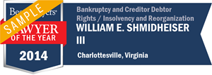 William E. Shmidheiser III has earned a Lawyer of the Year award for 2014!