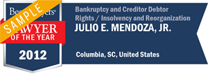 Julio E. Mendoza, Jr. has earned a Lawyer of the Year award for 2012!