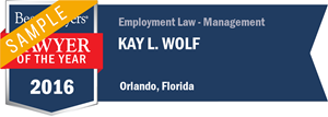 Kay L. Wolf has earned a Lawyer of the Year award for 2016!
