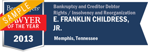 E. Franklin Childress, Jr. has earned a Lawyer of the Year award for 2013!