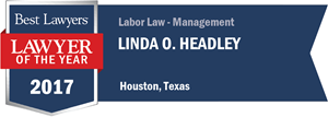 Linda O. Headley has earned a Lawyer of the Year award for 2017!