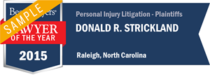 Donald R. Strickland has earned a Lawyer of the Year award for 2015!