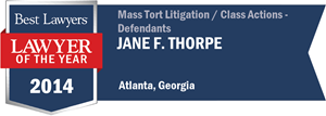 Jane F. Thorpe has earned a Lawyer of the Year award for 2014!