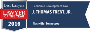 J. Thomas Trent, Jr. has earned a Lawyer of the Year award for 2016!