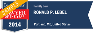 Ronald P. Lebel has earned a Lawyer of the Year award for 2014!
