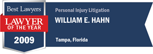 William E. Hahn has earned a Lawyer of the Year award for 2009!