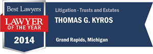 Thomas G. Kyros has earned a Lawyer of the Year award for 2014!