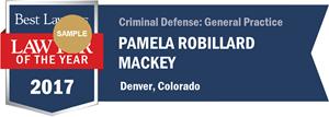 Pamela Robillard Mackey has earned a Lawyer of the Year award for 2017!